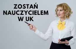 """Kobieta o jasnych włosach, ubrana w białą koszulę i żółtą apaszkę, wskazująca długopisem na napis mówiący: """"Zostań nauczycielem w UK"""""""